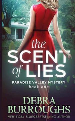 The Scent of Lies af Debra Burroughs