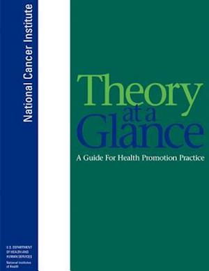 Theory at a Glance af National Institutes Of Health, National Cancer Institute, U. S. Department of Heal Human Services