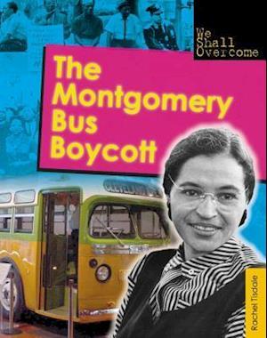 The Montgomery Bus Boycott af Rachel Tisdale