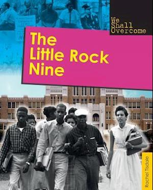 The Little Rock Nine af Rachel Tisdale