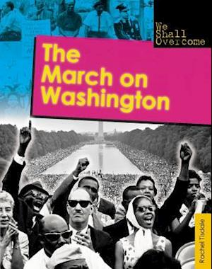 The March on Washington af Rachel Tisdale
