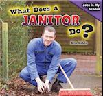 What Does a Janitor Do? af Rita Kidde