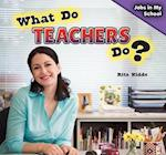 What Do Teachers Do? af Rita Kidde