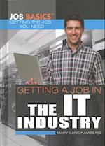 Getting a Job in the IT Industry (Job Basics Getting the Job You Need, nr. 4)
