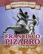 Francisco Pizarro (Spotlight on Explorers and Colonization, nr. 4)