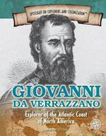 Giovanni Da Verrazzano (Spotlight on Explorers and Colonization, nr. 5)
