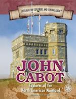John Cabot (Spotlight on Explorers and Colonization, nr. 7)