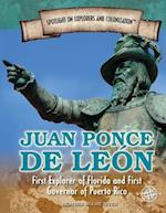 Juan Ponce De Leon (Spotlight on Explorers and Colonization, nr. 8)