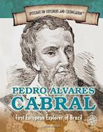 Pedro Alvares Cabral (Spotlight on Explorers and Colonization, nr. 9)