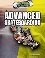 Advanced Skateboarding (Skateboarding Tips and Tricks)