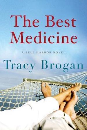 The Best Medicine af Tracy Brogan