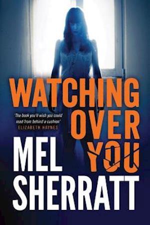 Watching Over You af Mel Sherratt