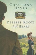 Deepest Roots of the Heart af Chautona Havig