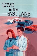 Love in the Fast Lane af Jean Rossetta