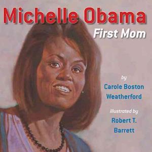 Michelle Obama af Carole Boston Weatherford