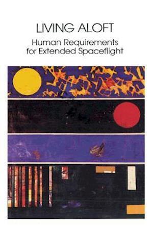Living Aloft af Mary M. Connors, Albert A. Harrison, Faren R. Akins