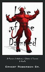 Love of the Damned af Ernest Roberson Sr