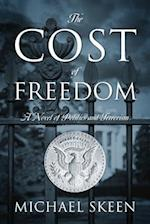 The Cost of Freedom af Michael Skeen