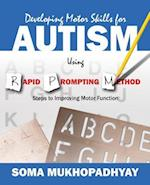 Developing Motor Skills for Autism Using Rapid Prompting Method af Soma Mukhopadhyay