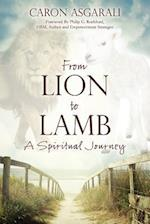 From Lion to Lamb af Caron Asgarali