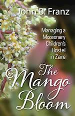 The Mango Bloom af John B. Franz