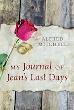 My Journal of Jean's Last Days af Alfred Mitchell