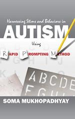 Harnessing Stims and Behaviors in Autism Using Rapid Prompting Method af Soma Mukhopadhyay
