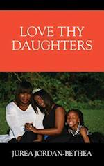 Love Thy Daughters