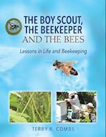 The Boy Scout, the Beekeeper and the Bees