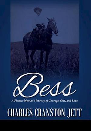 Bog, hardback Bess af Charles Cranston Jett
