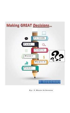 Bog, paperback Making Great Decisions af C. Ross Acheson