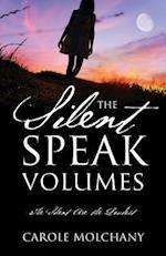 The Silent Speak Volumes