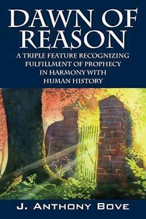 Bog, paperback Dawn of Reason af J. Anthony Bove
