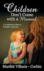Children Don't Come with a Manual