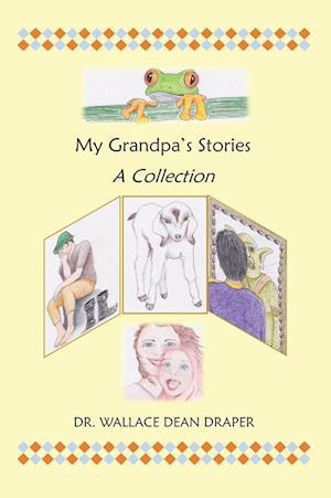 Bog, hardback My Grandpa's Stories af Wallace Dean Draper