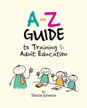 Bog, paperback A-Z Guide to Training & Adult Education af Stacie Johnson