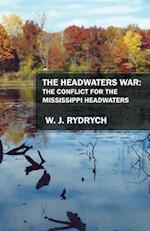 The Headwaters War