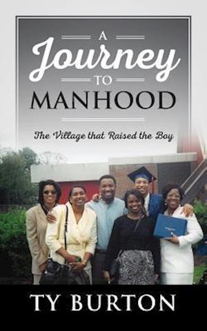 Bog, paperback A Journey to Manhood af Ty Burton