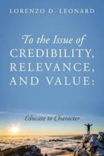 To the Issue of Credibility, Relevance, and Value