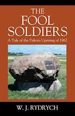 The Fool Soldiers
