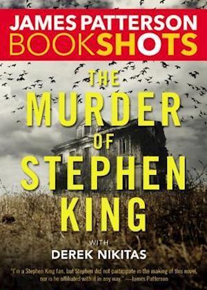 Lydbog, CD The Murder of Stephen King af James Patterson