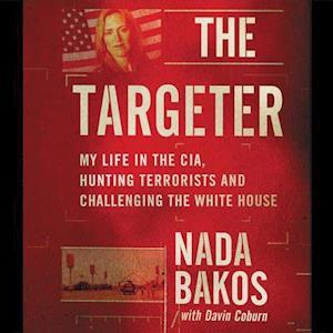 The Targeter af Nada Bakos