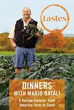 Tastes: Dinners with Mario Batali