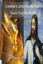 Christ and Buddha af Henry M. King