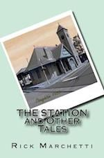 The Station and Other Tales