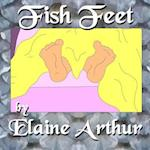 Fish Feet af Elaine Arthur