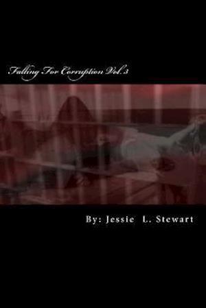 Bog, paperback Falling for Corruption Vol. 3 af MS Jessie L. Stewart