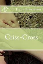 Criss-Cross af Tracy Broemmer