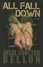 All Fall Down af Julie Coulter Bellon
