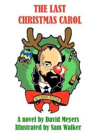 The Last Christmas Carol af David W. Meyers